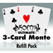 3 Card Monte, Ultimate Phoenix refill